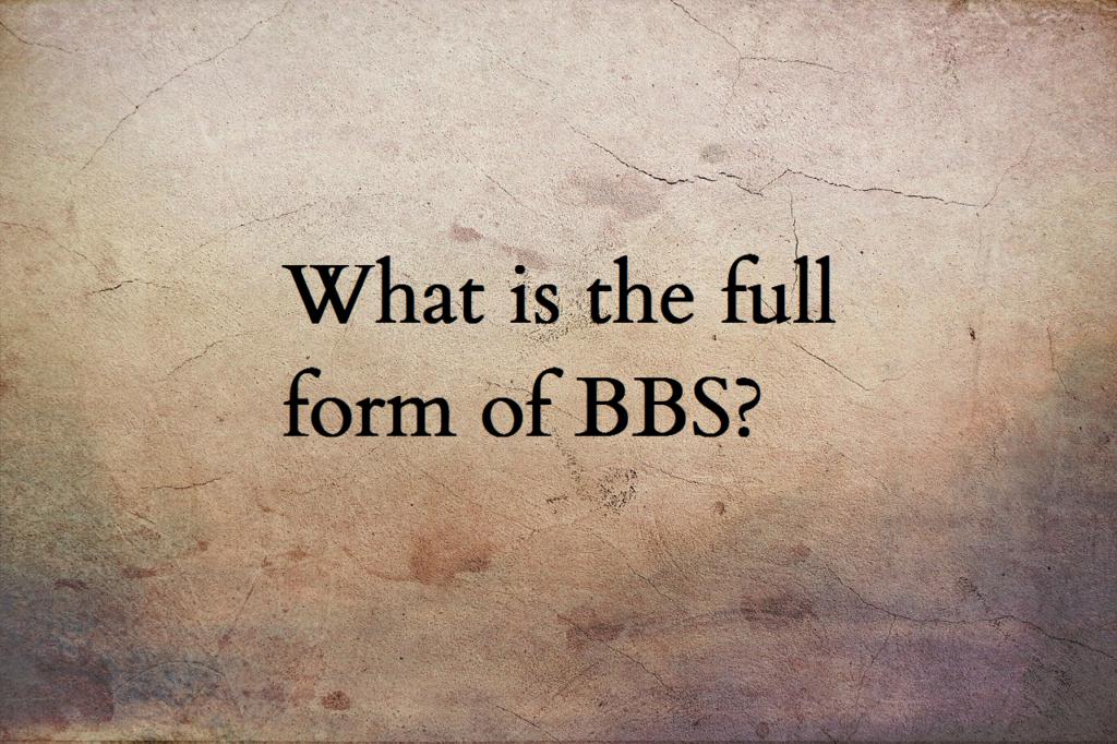 BBS full form