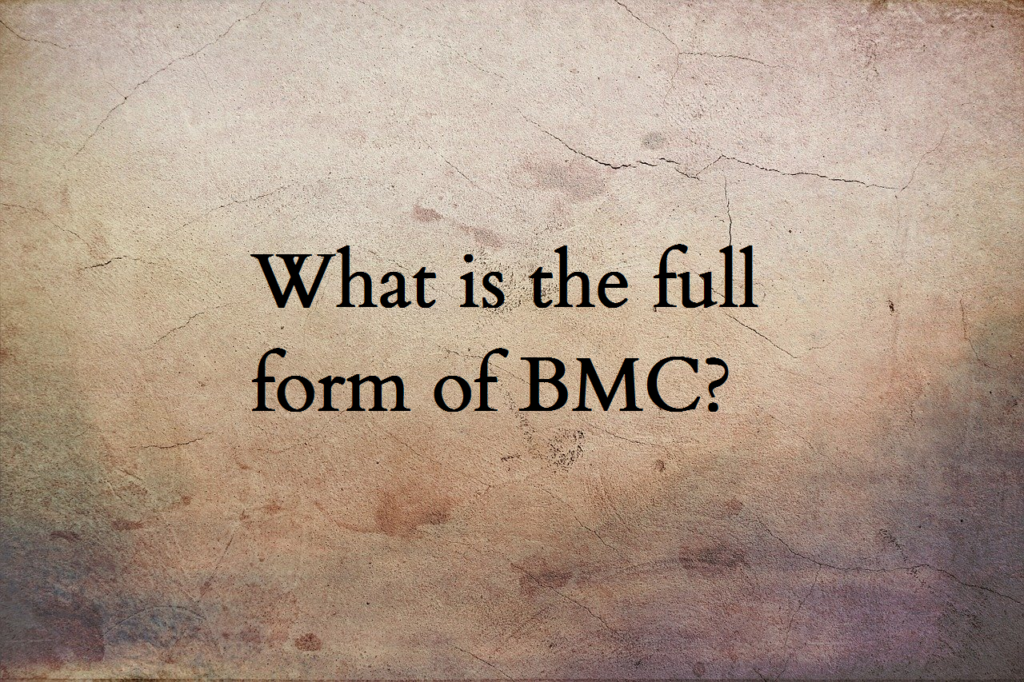 BMC full form
