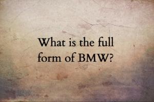 BMW full form, bmw abbreviation