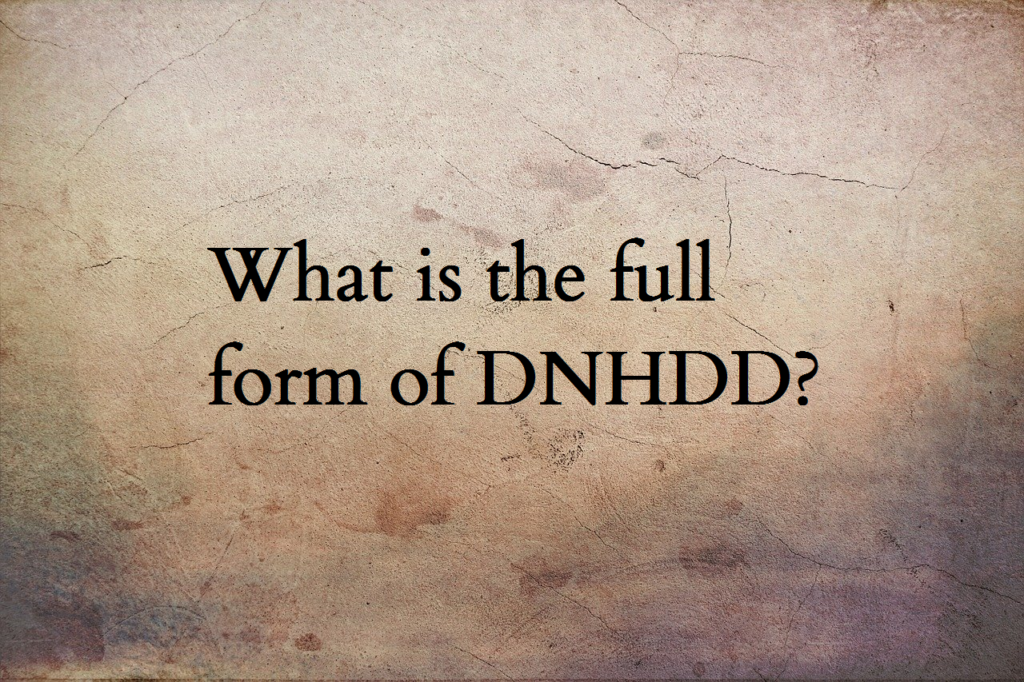 DNHDD full form