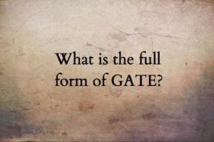 GATE full form