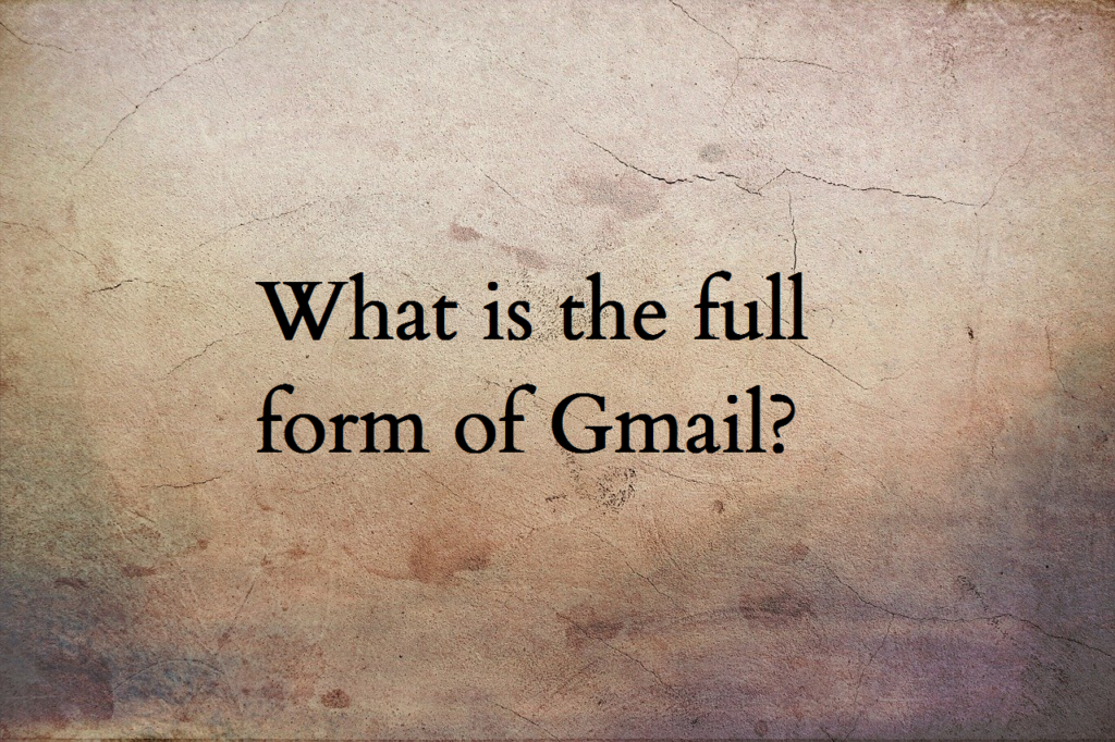 Gmail full form