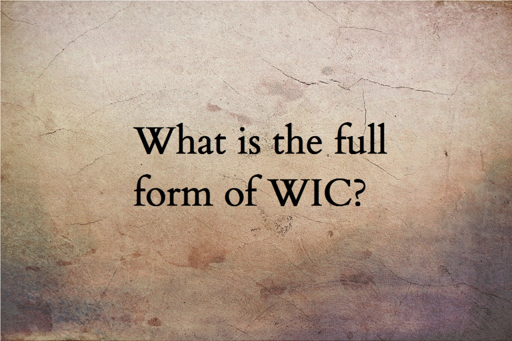 WIC full form